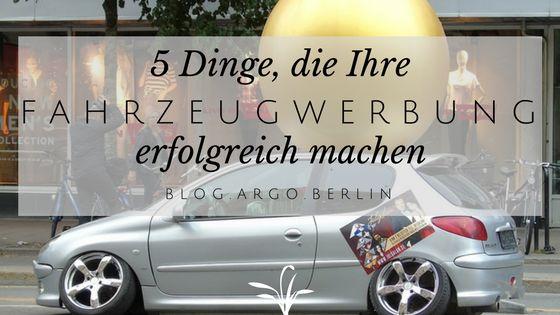 Blogtitel: 5 Dinge, die Ihre Fahrzeugwerbung erfolgreich machen