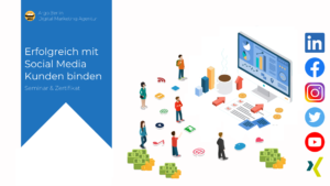 Online-Marketing Seminar und Webinar: Mit Social Media Marketing Kunden binden