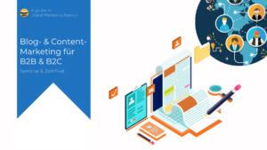 Online-Marketing Seminar und Web-Seminar: Erfolgreiches Blog- und Content-Marketing für B2B- und B2C-Kommunikation