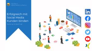Online-Marketing Seminar und Web-Seminar: Mit Social Media Marketing Kunden binden