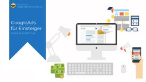 Online-Marketing Seminar und Web-Seminar: GoogleAds für Einsteiger