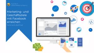 Online Marketing Seminare and Web-Seminare: Marketing- und Geschäftsziele mit Facebook-Marketing erreichen