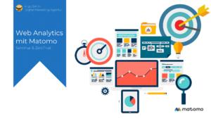 Online-Marketing Seminar und Web-Seminar: Web Analytics mit Matomo lernen